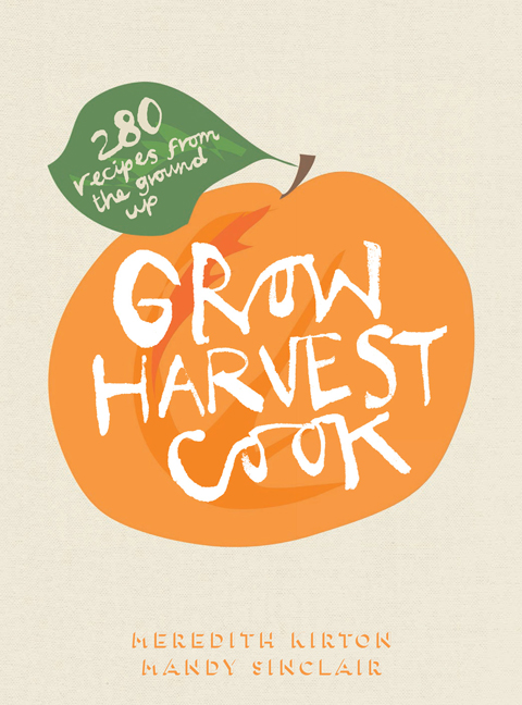 Grow Harvest Cook Book