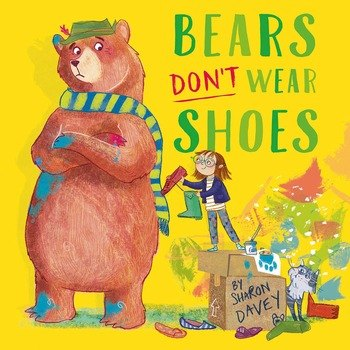 Bears dont wear shoes cover