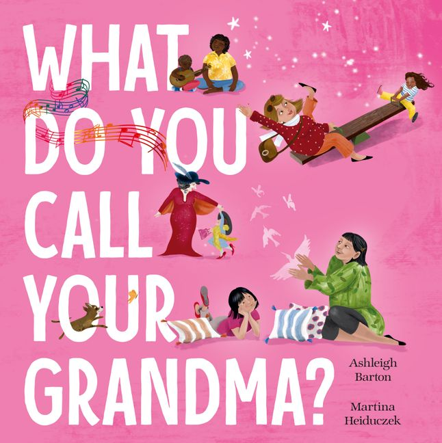 What do you call your grandma